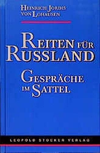 Reiten für Russland - Gespräche im Sattel