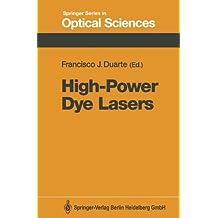 High-Power Dye Lasers (Springer Series in Optical Sciences) (Volume 65)