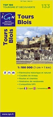 En ligne téléchargement Tours/Blois: IGN.V133 pdf, epub ebook
