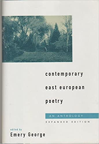 Contemporary East European Poetry: An Anthology