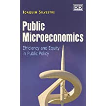 Public Microeconomics: Efficiency and Equity in Public Policy