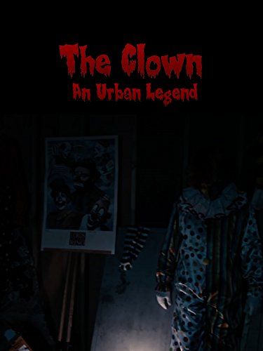 The Clown (Urban Legend) -