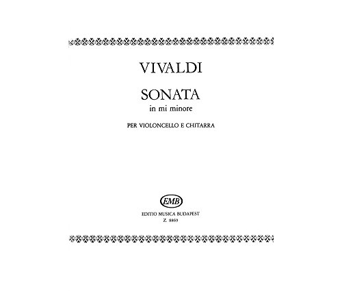 (Editio Musica Budapest Sonata in E minor for Cello and Guitar RV40 EMB Series by Antonio Vivaldi)