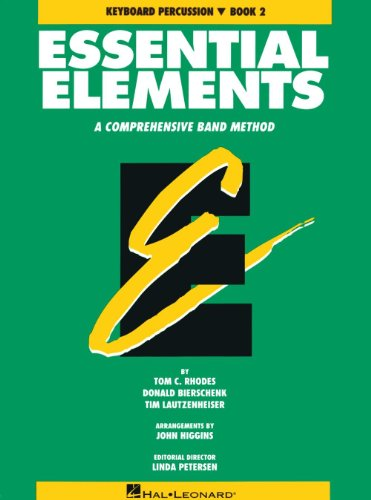 Essential Elements 2000 Percussion Book - Essential Elements: A Comprehensive Band Method, Book 2 - Keyboard Percussion