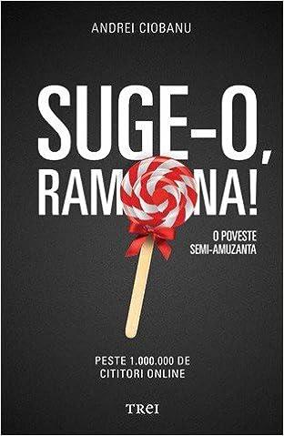 Suge-o, Ramona: Andrei Ciobanu: 9786067192872: Amazon com: Books