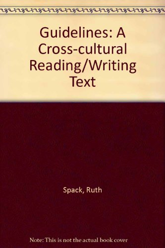 Guidelines: A Cross Cultural Reading Writing Text