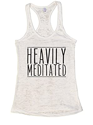 Womens Burnout Tank Heavily Meditated Rx Yoga Relax Chill Ladies Shirt Funny Threadz