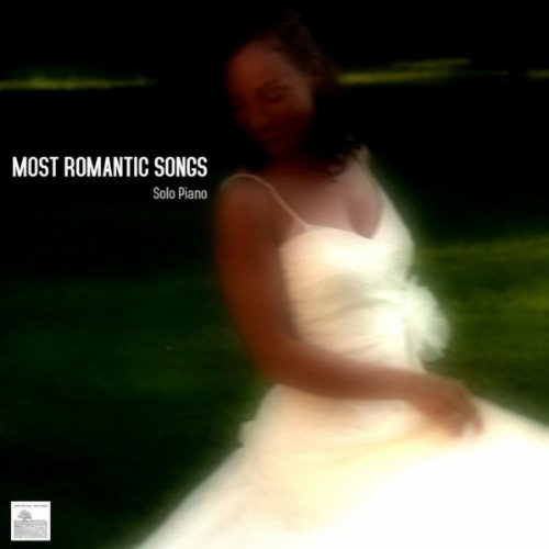 Story Most Romantic Wedding Songs: Most Romantic Songs. Solo Piano