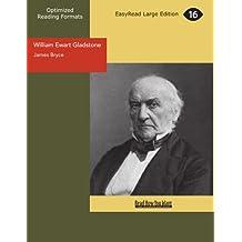 William Ewart Gladstone: Easyread Large Edition