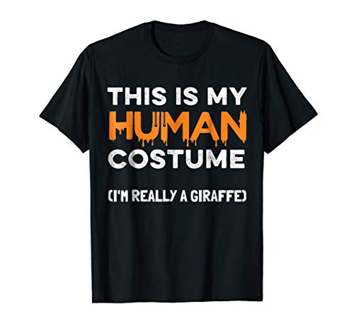 Halloween Giraffe T-Shirt This Is My Human Costume Party for $<!--$16.85-->