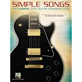 Simple Songs: The Easiest Easy Guitar Songbook Ever (GUITARE)