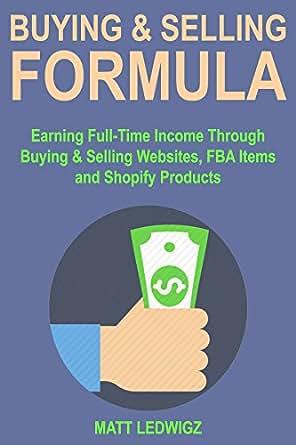 Amazon.com: Buying & Selling Formulas: Earning Full-Time