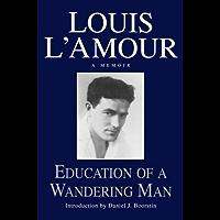 Education of a Wandering Man: A Memoir