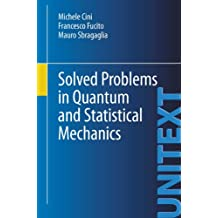 Solved Problems in Quantum and Statistical Mechanics (UNITEXT)