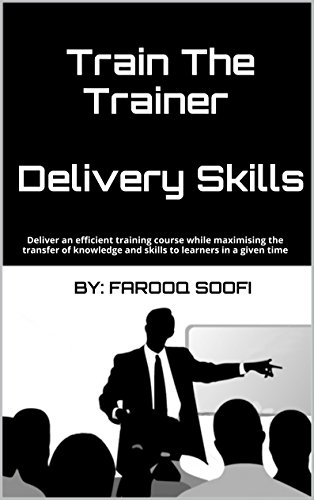 Buy cheap train the trainer delivery skills deliver efficient training course while maximising transfer knowledge and learners