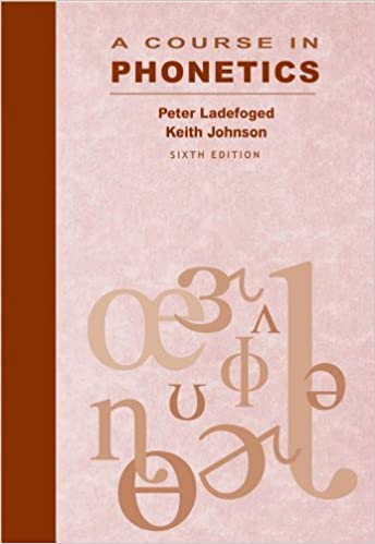 A course in phonetics kindle edition by peter ladefoged keith a course in phonetics 6th edition kindle edition fandeluxe Images