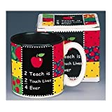 """2 Teach is 2 Touch Lives"" Teachers Coffee Mug Inexpensive Gift Item"
