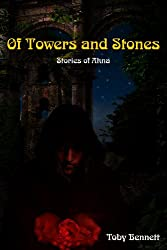 Of Towers and Stones