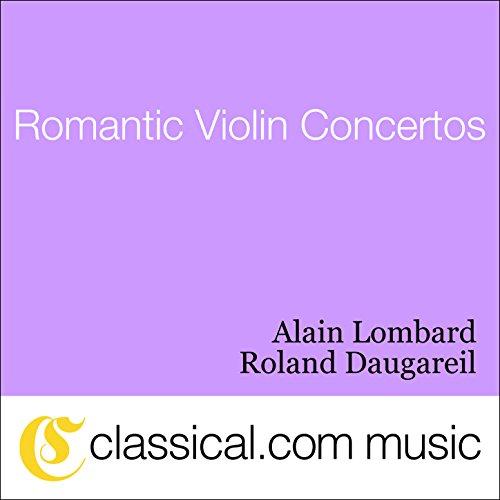 Felix Mendelssohn, Violin Concerto In E Minor, Op. 64 - Felix Mendelssohn Violin Concerto