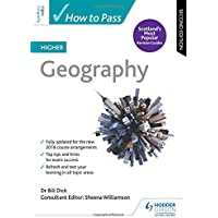 How to Pass Higher Geography: Second Edition (How To Pass - Higher Level)