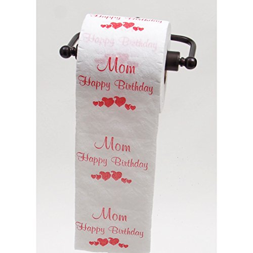 JustPaperRoses Happy Birthday Daddy, Dad, Mommy, or Mom toilet paper by (Mom)