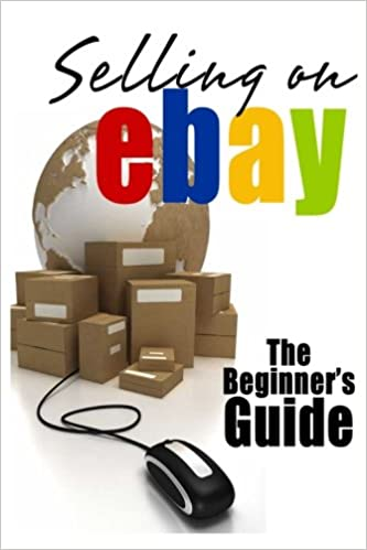 Selling On eBay: The Beginners Guide For How To Sell On eBay: Amazon.es: Patrick, Brian: Libros en idiomas extranjeros