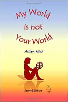 My World is not Your World