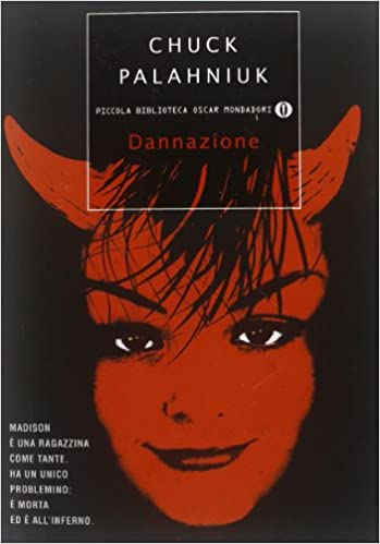 Amazon It Dannazione Chuck Palahniuk M Colombo Libri