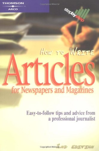 Pdf Reference How to Write Articles for News/Mags, 2/e (Step-by-step)