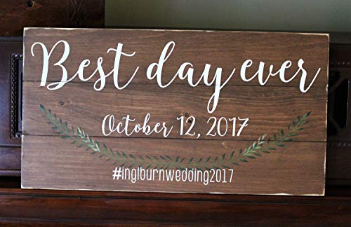 CELYCASY Best Day Ever Wood Sign - Custom Wedding Decor - Custom Wedding Sign - Rustic Wedding Decor - Personalized Wedding Decor - Hashtag Sign