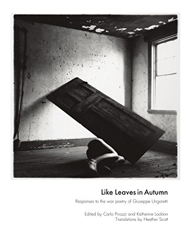 Like Leaves in Autumn: Responses to the war poetry of Giuseppe Ungaretti