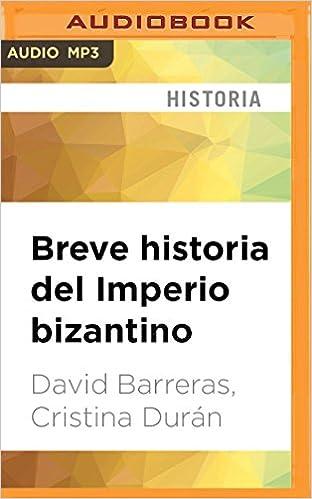 Descargar Libro Kindle Breve Historia Del Imperio Bizantino De PDF A Epub