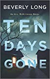Image of Ten Days Gone (An A.L. McKittridge Novel)