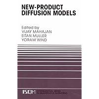 New-Product Diffusion Models (International Series in Quantitative Marketing)