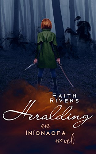 Heralding (The Iníonaofa Chronicles Book 2) by [Rivens, Faith]