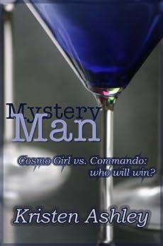 Mystery Man (The Dream Man Series Book 1) by [Ashley, Kristen]