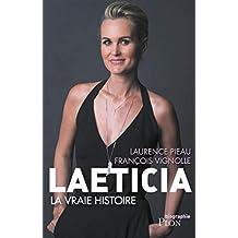 Laeticia, la vraie histoire (Biographie) (French Edition)