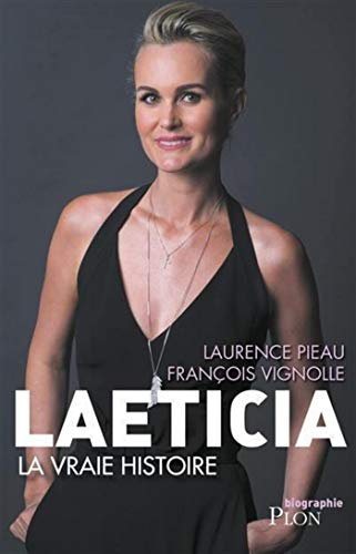 Amazon Com Laeticia La Vraie Histoire Biographie French