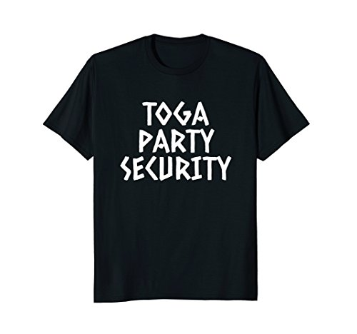 Toga Party Security Shirt, College Shirts, Fraternity -