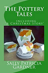 The Pottery Tales  (including A Christmas Story)