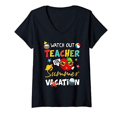 Womens Watch Out Teacher On Summer Vacation T Shirt Retired Gift V-Neck T-Shirt