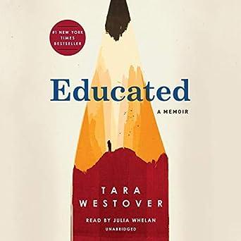 Amazon com: Educated: A Memoir (Audible Audio Edition): Tara