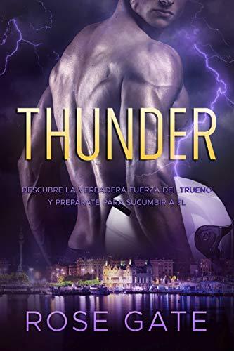 Thunder: Descubre la verdadera fuerza del trueno y prepárate para sucumbir a él. (Speed nº 4) por Rose Gate