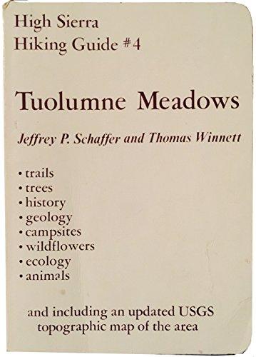 Tuolumne Meadows (High Sierra Hiking Guide Series)