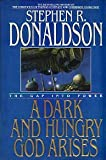 A Dark and Hungry God Arises, Stephen R. Donaldson, 0553071769
