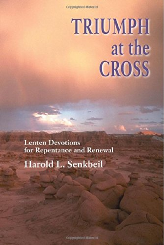 Download Triumph at the Cross: Lenten Devotions for Repentance and Renewal ebook