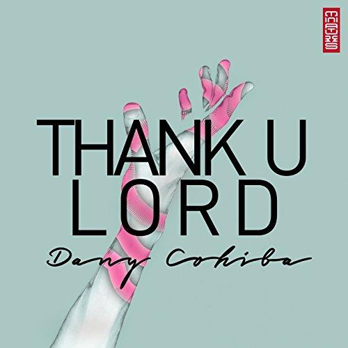 Thank U Lord ()