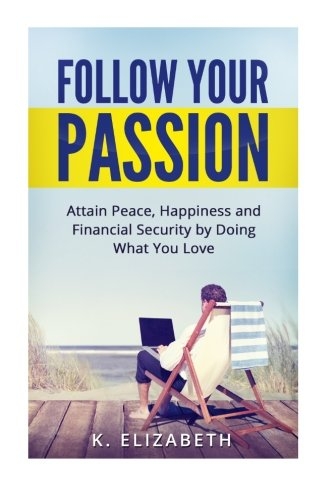 Follow Your Passion Find Purpose