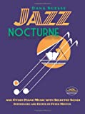 Jazz Nocturne and Other Piano Music with Selected Songs, Dana Suesse, 0486489183