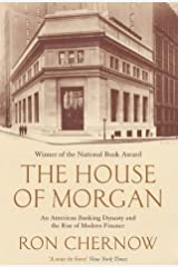 The House of Morgan by Ron Chernow (2003-06-12) Paperback